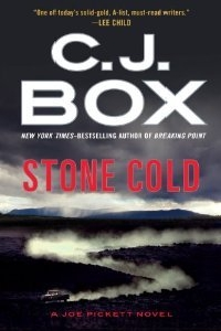 Joe Pickett: Stone Cold 14 by C. J. Box (2014, Hardcover)