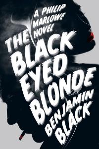 The Black Eyed Blonde - Benjamin Black