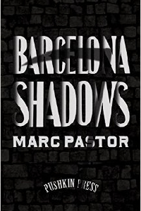 Barcelona Shadows - Marc Pastor